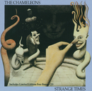 Strange Times (Incl. Bonus CD)/The Chameleons UK