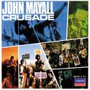 J.MAYALL/CRUSADE/John Mayall & The Bluesbreakers