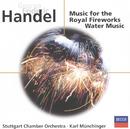 ヘンデル:水上の音楽/王宮の花火の音楽/Stuttgarter Kammerorchester, Karl Münchinger