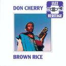 Brown Rice/Don Cherry