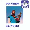 Brown Rice/Don Cherry