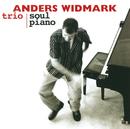 Anders Widmark Trio/Soul Piano (International Version)/Anders Widmark