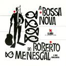 R.MENESCAL & S.CONJU/Roberto Menescal E Seu Conjunto