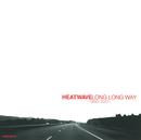 LONG LONG WAY -1990-2001-/ヒートウェイヴ