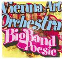 Big Band Poesie/Vienna Art Orchestra
