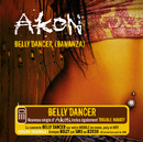 Bananza (Belly Dancer) (Int'l Comm Single)/Akon