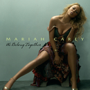 We Belong Together (Int'l ECD Maxi)/MARIAH CAREY