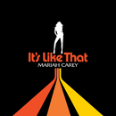It's Like That (int'l single)/MARIAH CAREY
