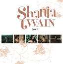 Don't! (International Version)/Shania Twain