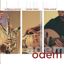 Odem (International Version)/Wolfgang Puschnig, Jatinder Thakur, Dhafer Youssef