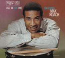 MAX ROACH/JAZZ IN 3//Max Roach