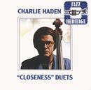 Closeness Duets/Charlie Haden