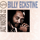 Jazz Masters Vol.22/Billy Eckstine