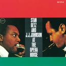 アット・ジ・オペラ・ハウス+4/Stan Getz, J.J. Johnson
