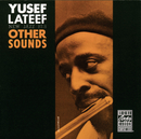 Other Sounds (Remastered)/Yusef Lateef