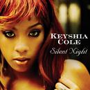 サイレント・ナイト/Keyshia Cole