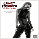Feedback (So So Def Remix feat. Busta Rhymes, Ciara & Fabolous (Explicit)) (feat. Busta Rhymes, Ciara, Fabolous)/ジャネット・ジャクソン