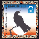 Greatest Hits 1990-1999: A Tribute To A Work In Progress.../The Black Crowes