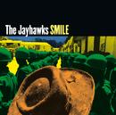 Smile/The Jayhawks