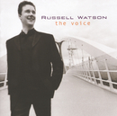 「ラッセル・ワトソン/THE VOICE」/Russell Watson