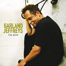 I'm Alive (International Version)/Garland Jeffreys