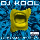 Let Me Clear My Throat/DJ Kool