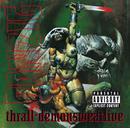 Thrall-Demonsweatlive/Danzig