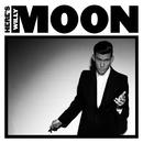 ヒアズ・ウィリー・ムーン/Willy Moon