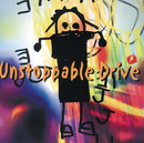 Unstoppable Drive/J