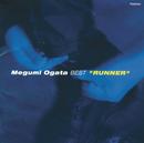 Best Runner -Ogata Megumi Best/Megumi Ogata