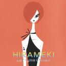 HIRAMEKI/La'cryma Christi
