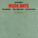 K.JARRETT/NUDE ANTS/Keith Jarrett Quartet