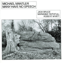 Many Have No Speech/Michael Mantler, Jack Bruce, Marianne Faithfull, Robert Wyatt