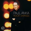 Rock Swings (Canadian Version)/Paul Anka