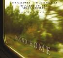 Second Home/Jeff Gardner, Rick Margitza