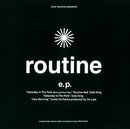 soul source presents routine e.p./小林 径