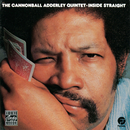 Inside Straight/The Cannonball Adderley Quintet