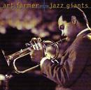 ART FARMER/AND THE J/Art Farmer, The Jazz Giants