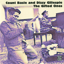 The Gifted Ones (Remastered)/Count Basie, Dizzy Gillespie