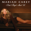 Don't Forget About Us (UK Single)/MARIAH CAREY