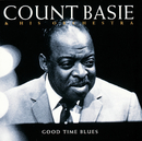 Good Time Blues/Count Basie And His Orchestra