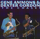 AMMONS,GORDON/THE CH/Gene Ammons, Dexter Gordon