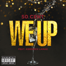 We Up/50 Cent