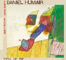 Triple Hip Trip/Daniel Humair