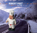 Got None (International Maxi)/Robert Post