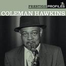 プレスティッジ・プロファイルズ VOL.4/Coleman Hawkins