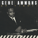 GENE AMMONS/UP TIGHT/Gene Ammons