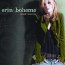 ERIN BOHEME/ WHAT LO/Erin Boheme