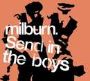 Send in the Boys (German Version)/Milburn