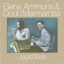 AMMONS/MARMAROSA,GEN/Gene Ammons, Dodo Marmarosa